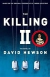 Hewson, David - Killing II, The (Signed First Edition UK)