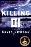 Hewson, David - Killing III, The (Signed First Edition UK)