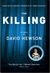 Killing, The | Hewson, David | Signed First Edition UK Book