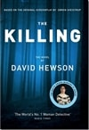 Hewson, David - Killing, The (Signed First Edition UK)