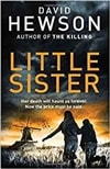 Little Sister | Hewson, David | Signed First Edition UK Book