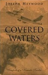 Covered Waters | Heywood, Joseph | Signed First Edition Book