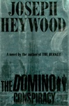 Domino Conspiracy, The | Heywood, Joseph | Signed First Edition Book