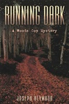 Running Dark | Heywood, Joseph | Signed First Edition Book