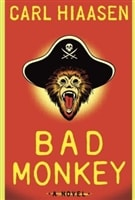 Bad Monkey | Hiaasen, Carl | Signed First Edition Book