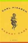 Basket Case | Hiaasen, Carl | Signed First Edition Book
