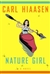 Hiaasen, Carl | Nature Girl | Signed First Edition Book