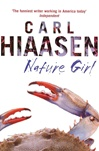 Nature Girl | Hiaasen, Carl | Signed First Edition UK Book