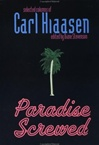 Paradise Screwed | Hiaasen, Carl | Signed First Edition Book