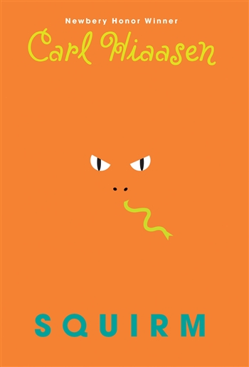 Squirm by Carl Hiaasen