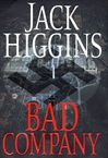 Bad Company | Higgins, Jack | First Edition Book