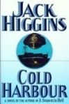 Higgins, Jack - Cold Harbour (First Edition)