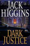 Higgins, Jack - Dark Justice (First Edition)