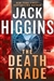 Death Trade, The | Higgins, Jack | Signed First Edition Book