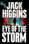 Eye of the Storm | Higgins, Jack | First Edition Book