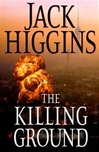 Killing Ground, The | Higgins, Jack | First Edition Book