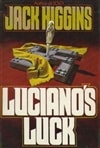 Higgins, Jack | Luciano's Luck | First Edition Book