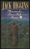 Memoirs of a Dance-Hall Romeo | Higgins, Jack | Signed First Edition Book