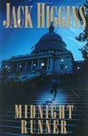 Higgins, Jack - Midnight Runner (First Edition)