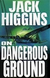 On Dangerous Ground | Higgins, Jack | First Edition Book