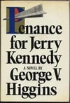 Higgins, George | Penance for Jerry Kennedy | First Edition Book