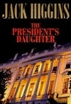 President's Daughter, The | Higgins, Jack | Signed First Edition Book