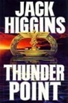 Higgins, Jack - Thunder Point (First Edition)