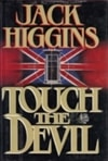 Higgins, Jack | Touch the Devil | First Edition Book