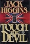 Touch the Devil | Higgins, Jack | First Edition Book