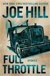 Hill, Joe | Full Throttle: Stories | Signed First Edition Copy