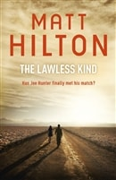Lawless Kind, The | Hilton, Matt | Signed First Edition UK Book