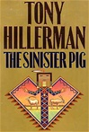 Hillerman, Tony - Sinister Pig, The (Signed First Edition)
