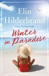 Winter in Paradise by Elin Hilderbrand | Signed First Edition Book