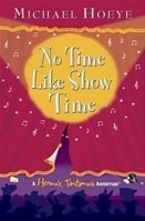 No Time Like Showtime | Hoeye, Michael | Signed First Edition Book
