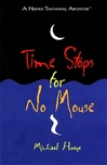 Time Stops for No Mouse | Hoeye, Michael | Signed First Edition Thus Book
