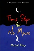 Time Stops for No Mouse | Hoeye, Michael | Signed First Edition Thus Trade Paper Book
