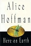 Here On Earth | Hoffman, Alice | Signed First Edition Book
