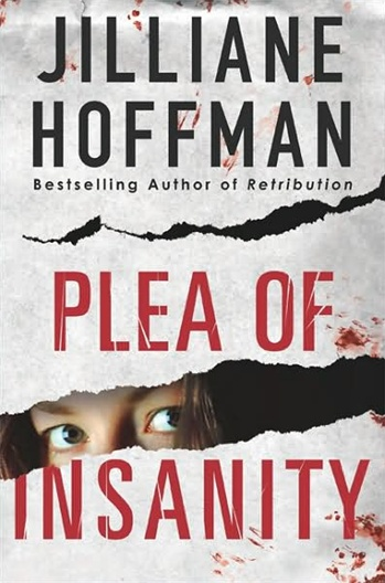 Plea of Insansity by Jilliane Hoffman