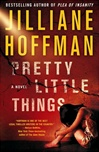 Pretty Little Things | Hoffman, Jilliane | Signed First Edition Book