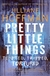 Pretty Little Things | Hoffman, Jilliane | Signed First Edition UK Book