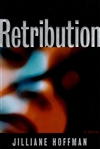 Hoffman, Jilliane | Retribution | First Edition Book