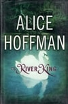 River King, The | Hoffman, Alice | Signed First Edition Book