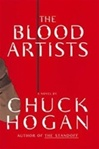 Blood Artists, The | Hogan, Chuck | Signed First Edition Book