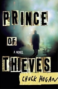 Prince of Thieves | Hogan, Chuck | Signed First Edition Book
