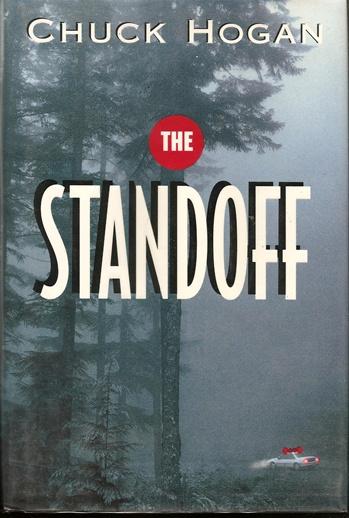 The Standoff by Chuck Hogan