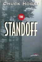 Standoff, The | Hogan, Chuck | Signed First Edition Book