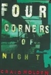Four Corners of Night | Holden, Craig | Signed First Edition Book