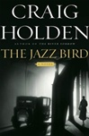 Jazz Bird, The | Holden, Craig | Signed First Edition Book
