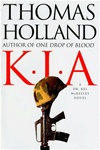 K.I.A. | Holland, Thomas | Signed First Edition Book