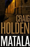 Matala | Holden, Craig | Signed First Edition Book